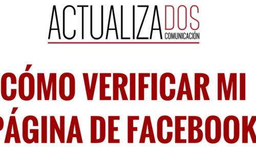 Verifica tu página de Facebook: razones y tutorial