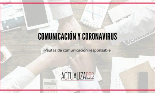 Comunicación y coronavirus: pautas para comunicar de modo responsable